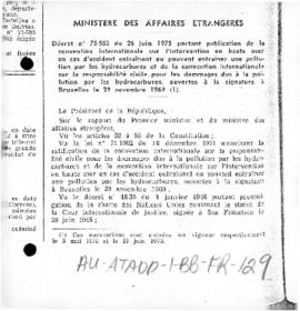 France, Decree no. 75-553 concerning the international convention relating to intervention on the high seas in cases of oil pollution casualties and the international convention of availability for oil pollution damage 1969