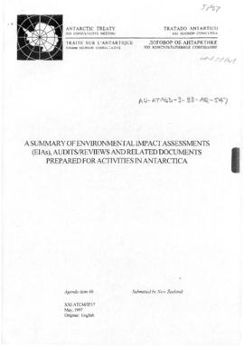"Twenty-first Antarctic Consultative Meeting (Christchurch) Information paper 57 ""A Summary of Environmental Impact Assessments (EIAs), Audits/Reviews and Related Documents Prepared for Activities in Antarctica"" (XXI ATCM/IP57) (New Zealand)"