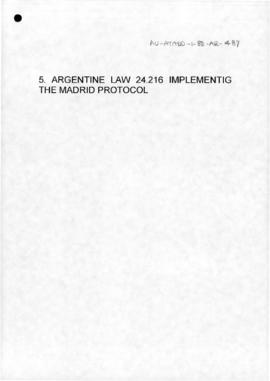 Argentina, Argentine law 24.216 implementing the Madrid Protocol
