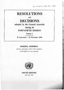 "United Nations General Assembly, Forty-fifth session ""Resolutions and Decisions"" (A/45/49)"