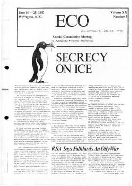 "Fourth Special Antarctic Treaty Special Consultative Meeting (Wellington) ""Secrecy on ice"" ECO Vol XX, number 1. Includes related document ""Politics, oil and ice don't mix"" ECO Vol XX, number 2."