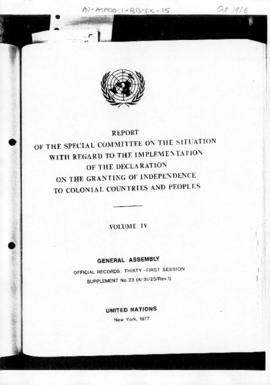 United Nations General Assembly, 31st session, Report of the Special Committee on the situation with regard to implementation of the Declaration on the Granting of Independence to Colonial Countries and Peoples