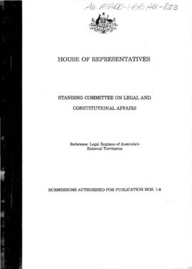 Australia, House of Representatives, Standing Committee on Legal and Constitutional Affairs, inquiry into the legal regimes of Australia's external territories, submissions