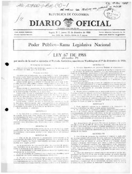 Colombia, Diario Oficial, Law 67 implementing the Antarctic Treaty; Decree 1690 of 1990 establish...