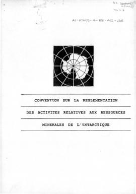 "Fourth Special Antarctic Treaty Consultative Meeting, Twelfth session, Wellington, ""Convention sur la Reglementation des Activites Relatives aux Ressources Minerales de l'Antarctique"""