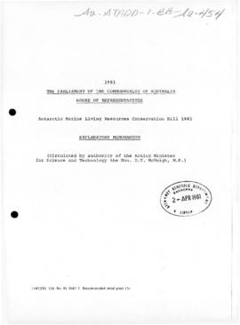 Parliament, House of Representatives, Exploratory memorandum on the Antarctic Marine Living Resources Conservation Bill 1981