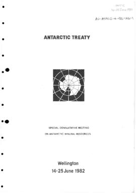 Report of the First Session of the Special Consultative Meeting on Antarctic Mineral Resources, W...