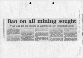 "Press article ""Ban on all mining sought"" The Canberra Times; and various related articles"