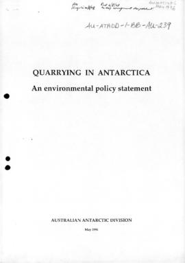 Quarrying in Antarctica, An environmental policy statement