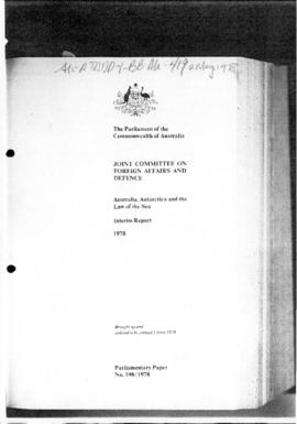 "Joint Committee on Foreign Affairs and Defence, ""Australia, Antarctica and the Law of the Sea"" Interim Report"