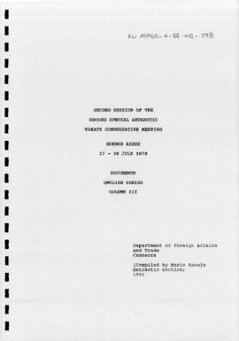 Second Special Antarctic Treaty Consultative Meeting, Second session (Buenos Aires) Documents, English Series Volume III