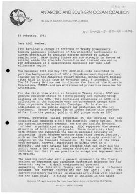 "Antarctic and Southern Ocean Coalition letter to members. Includes 1991-02-06 ""ASOC report on the Antarctic Treaty Special Consultative Meeting on the Antarctic environment"" and 1991-01-14 ""Report on the Eighth UN debate on the Question of Antarctica"""