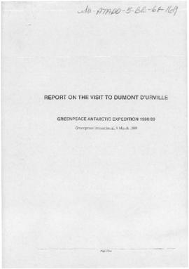 "Greenpeace International ""Report on the visit to Dumont d'Urville: Greenpeace Antarctic Expedition 1988/89"""