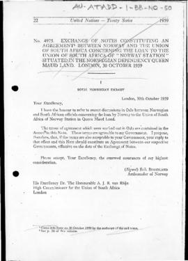 "Exchange of notes constituting an Agreement between Norway and the Union of South Africa concerning the loan to the Union of South Africa of ""Norway Station"" situated in the Norwegian Dependency of Queen Maud Land, London, 30 October 1959"