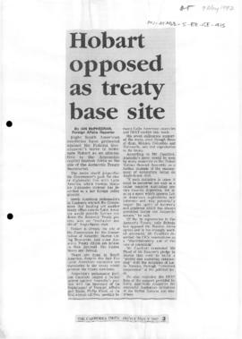 "Press article ""Hobart opposed as Treaty base site"" Ian McPhedran, The Canberra Times"