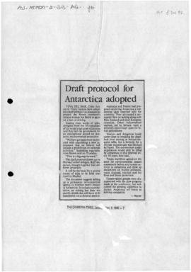 "Press article ""Draft protocol for Antarctic adopted' The Canberra Times; and a related ..."