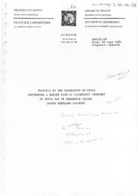 "Eleventh Antarctic Treaty Consultative Meeting (Buenos Aires), Working paper 28 ""Proposal by the Delegation of Chile concerning a marine site of scientific interest in Chile Bay on Greenwich Island (South Shetland Islands)"" (ANT/XI/28) (Chile). Includes related document (ANT/XI/28 bis)"