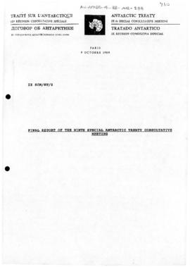 "Ninth Special Antarctic Treaty Consultative Meeting (Paris) Working Paper 2 ""[Draft] Final report of the  Final Report Ninth Special Antarctic Treaty Consultative Meeting"" (IX SCM/WP/2). Includes 1989-10-19 revised version (IX SCM/WP/2 Revised)"