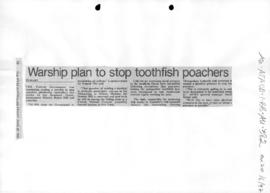 """Warship plan to stop toothfish poachers"" The West Australian"