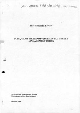Review of the need for an environmental impact statement or public environment report under the Environmental Protection (Impact of Proposals) Act for fishing in waters within the Australian Fishing Zone near Macquarie Island