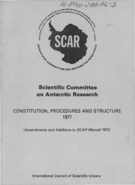Constitution, procedures and structure of the Scientific Committee on Antarctic Research