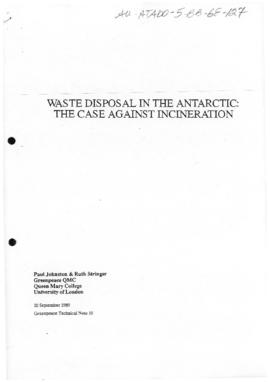 """Waste disposal in the Antarctica: the case against incineration"" Greenpeace Technical ..."