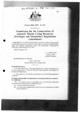 "Australia Statutory Rules 1984 No 216 ""Commission for the Conservation of Antarctic Marine Living Resources (Privileges and Immunities) Regulations (Amendment)"""