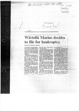 """Wärtsilä Marine decides to file for bankruptcy"" Financial Times, London"