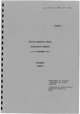 Twelfth Antarctic Treaty Consultative Meeting (Canberra) Collection of Working Papers 1 to 28. Documents in French. (ANT/XII/1 to ANT/XII/28). Includes various revised versions.