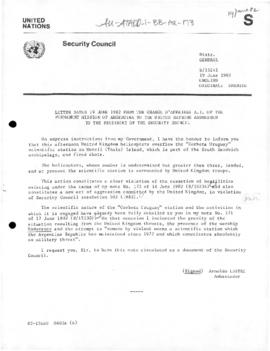 Argentine note to the United Nations Security Council reporting of further British military action against the Argentine scientific base on the South Sandwich Islands and accusing the United Kingdom of violations of the cessation of hostilities (S/15241)