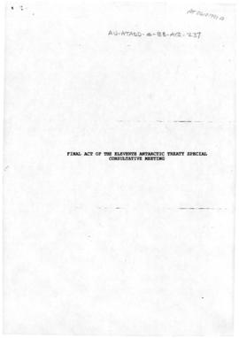 Eleventh Special Antarctic Treaty Consultative Meeting, fourth session (Madrid), working paper. Draft Final Act of the Eleventh Antarctic Treaty Special Consultative Meeting