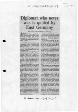 "Press article ""Diplomat who never was is quoted by East Germany"" Canberra Times"