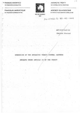 "Fourteenth Antarctic Treaty Consultative Meeting (Rio de Janiero) Information paper 53 ""Operation of the Antarctic Treaty System: matters arising under Article IX of the Treaty"" (ANT/XIV/INF/53) (United States)"