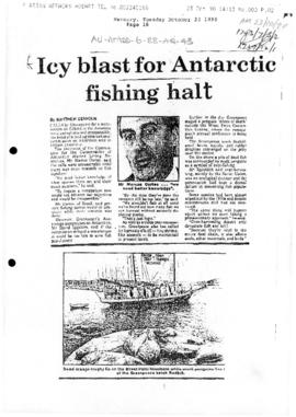 "Press article ""Icy blast for Antarctic fishing halt"" The Mercury. Includes related article ""Antarctic fish"" 1990-10-24"