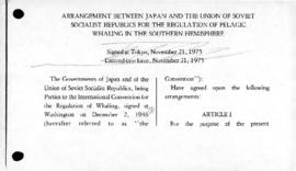 Arrangement between Japan and the Union of Soviet Socialist Republics for the regulation of pelagic whaling in the Southern Hemisphere, and related subsequent agreements