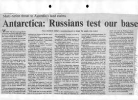 "Darby, Andrew "" Antarctica: Russians test our base"" The Canberra Times"
