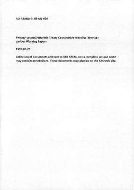 Twenty-second Antarctic Treaty Consultative Meeting (Tromsø) various Working Papers