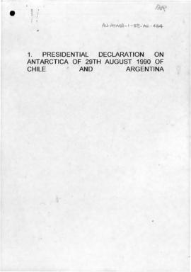 Presidential Declaration on Antarctica of Chile and Argentina