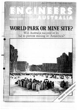 "Press article ""World Park or mine site: will Australia succeed in its bid to prevent mining in Antarctica?"" Engineers Australia; and related article in Australian Journal of Mining"