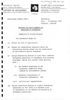 "Second Special Antarctic Treaty Consultative Meeting, First Session (Canberra), Working paper 12 ""Proposal for main elements of structure of convention"" (ANT/SCM/12) (United Kingdom)"