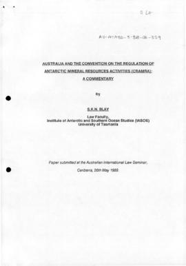 "Blay, Sam ""Australia and the Convention for the Regulation of Antarctic Mineral Resource Act..."