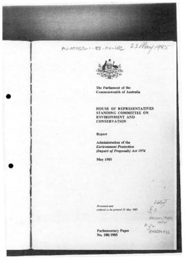 Australia, House of Representatives inquiry report, Administration of the Environment Protection ...