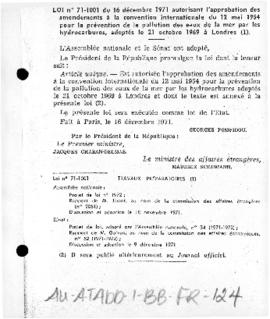 France, Law no. 71-1001 approving amendments to the 1969 international convention for the prevention of pollution of the sea by oil; and related Law no. 71-1002