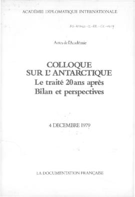 "Academie Diplomatique Internationale ""Colloque sur l'Antarctique le traite 20ans apres Bilan et perspectives"""