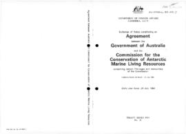 "Australia, Department of Foreign Affairs, ""Exchange of notes constituting an agreement between the Government of Australia and the Commission for the Conservation of Antarctic Marine Living Resources concerning certain privileges and immunities of the commission"" (Treaty Series 1984, No. 16)"