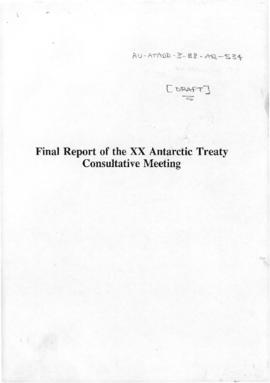 "Twentieth Antarctic Treaty Consultative Meeting (Utrecht) Non-paper  ""[Draft] Final report of the XX Antarctic Treaty Consultative Meeting"""