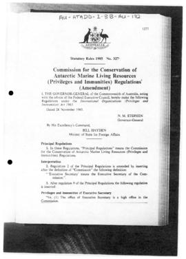 "Australia Statutory Rules 1985 No 327 ""Commission for the Conservation of Antarctic Marine Living Resources (Privileges and Immunities) Regulations (Amendment)"""