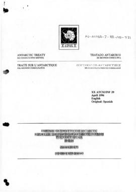 "Twentieth Antarctic Treaty Consultative Meeting (Utrecht) Information paper 29 ""Ushuaia: gateway to the Antarctic - Report on the traffic of Antarctic tourism through Ushuaia 1995-96"" (XX ATCM/INF 29) (Argentina)"