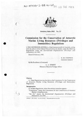 "Australia Statutory Rules 1983 No 22 ""Commission for the Conservation of Antarctic Marine Living Resources (Privileges and Immunities) Regulations"""