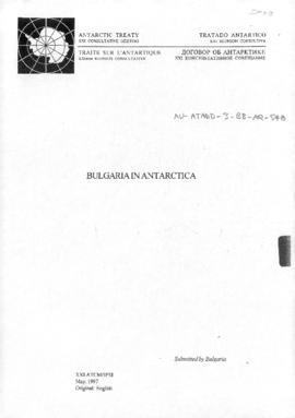 "Twenty-first Antarctic Consultative Meeting (Christchurch) Information paper 58 ""Bulgaria in..."